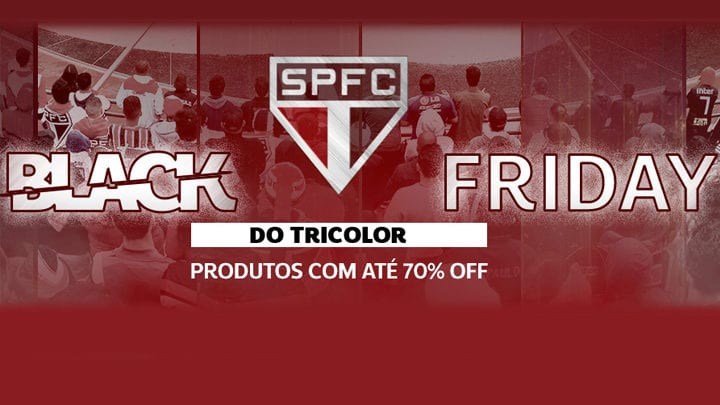 0c7dcc082 Black Friday - Loja Oficial do SPFC – Arquibancada Tricolor