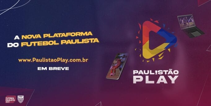 Paulistão Play é a plataforma se streaming da FPF